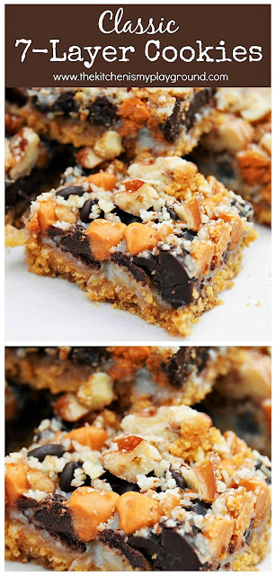 7 Layer Cookies ~ You can't go wrong with 7 yummy ingredients layered together in a pan! So easy to make, and sooo good.  www.thekitchenismyplayground.com