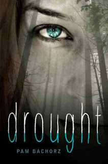 Drought by Pam Bachorz | cover love
