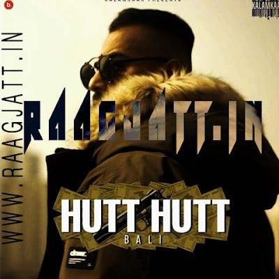 Hutt Hutt by Bali lyrics
