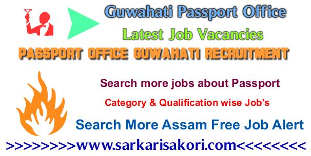 Passport Office Guwahati Recruitment