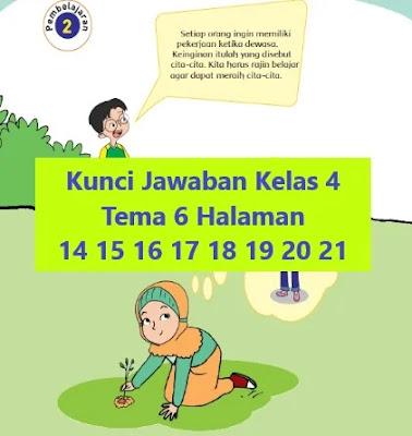 Kunci Jawaban Kelas 4 Tema 6 Halaman 14 15 16 17 18 19 20 21