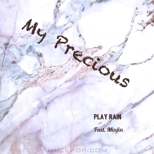 PLAY RAIN – My Precious – Single