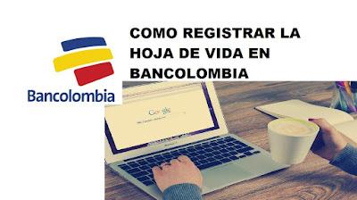 Empleo Bancolombia Trabaja con nosotros