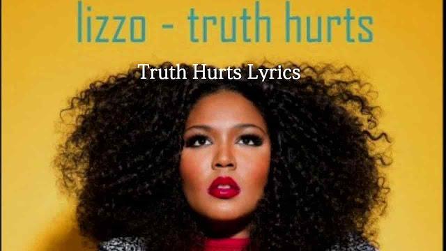 Truth Hurts Lyrics - Lizzo - English