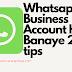 Whatsapp Business Account Kaise Banaye 2021 tips
