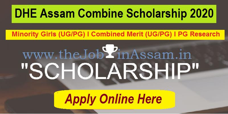 DHE Assam Combine Scholarship 2020