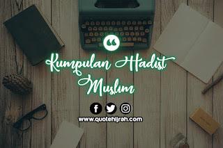 kumpulan hadist shahih imam muslim