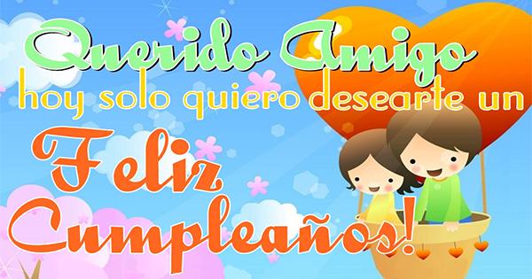 🥳 Imágenes y Tarjetas de Feliz Cumpleaños para un Amigo