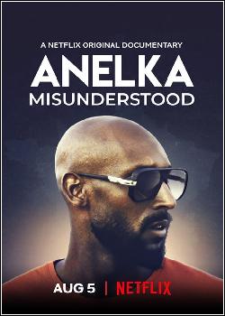 Anelka - O incompreendido