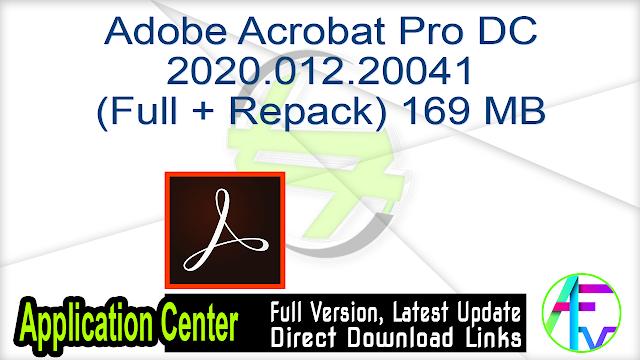 Adobe Acrobat Pro DC 2020.012.20041 (Full + Repack) 169 MB