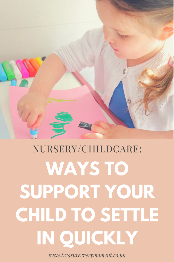 NURSERY: Ways to Support your Child to Settle in Quickly