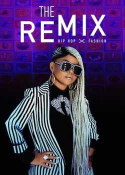 The Remix: Hip Hop X Fashion (2019)
