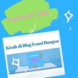term of use di Blog Fenni Bungsu