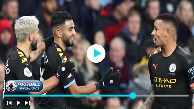 Aston Villa vs Manchester City – Highlights