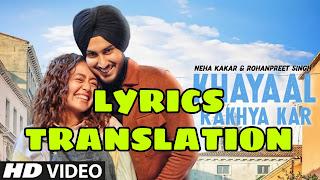 Khyaal Rakhya Kar Lyrics in English | With Translation | – Neha Kakkar | NehuPreet