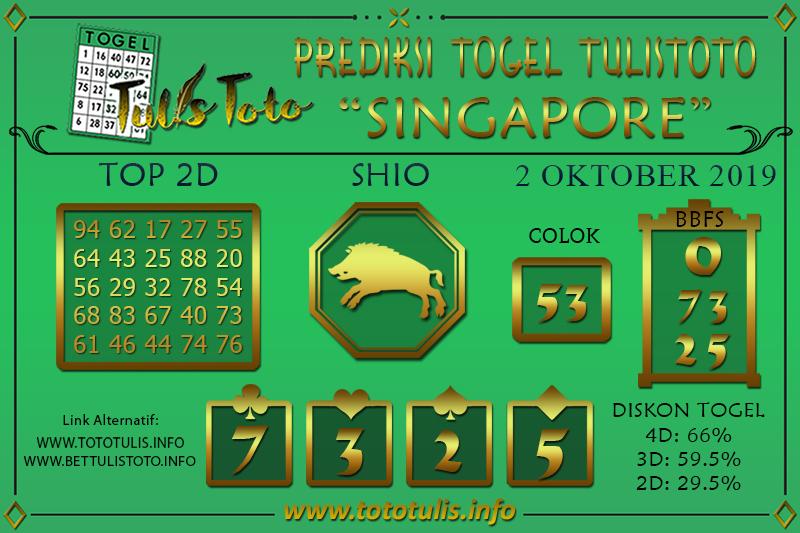 Prediksi Togel SINGAPORE TULISTOTO 2 OKTOBER 2019