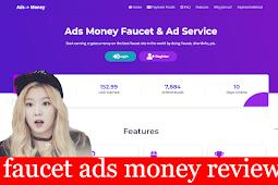 Ads money faucet review