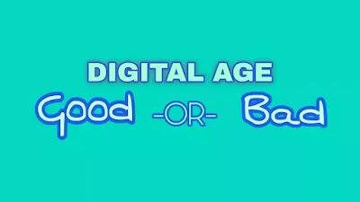 digital-age-good-or-bad-illusive