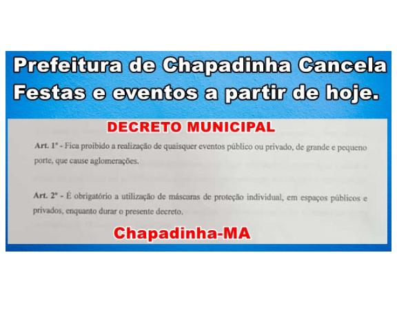 Prefeitura de Chapadinha emite decreto cancelando festas e eventos na cidade, a partir de hoje, 21.
