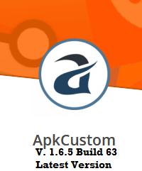 Download Apk Custom 1.6.5 Build 63 Latest Version