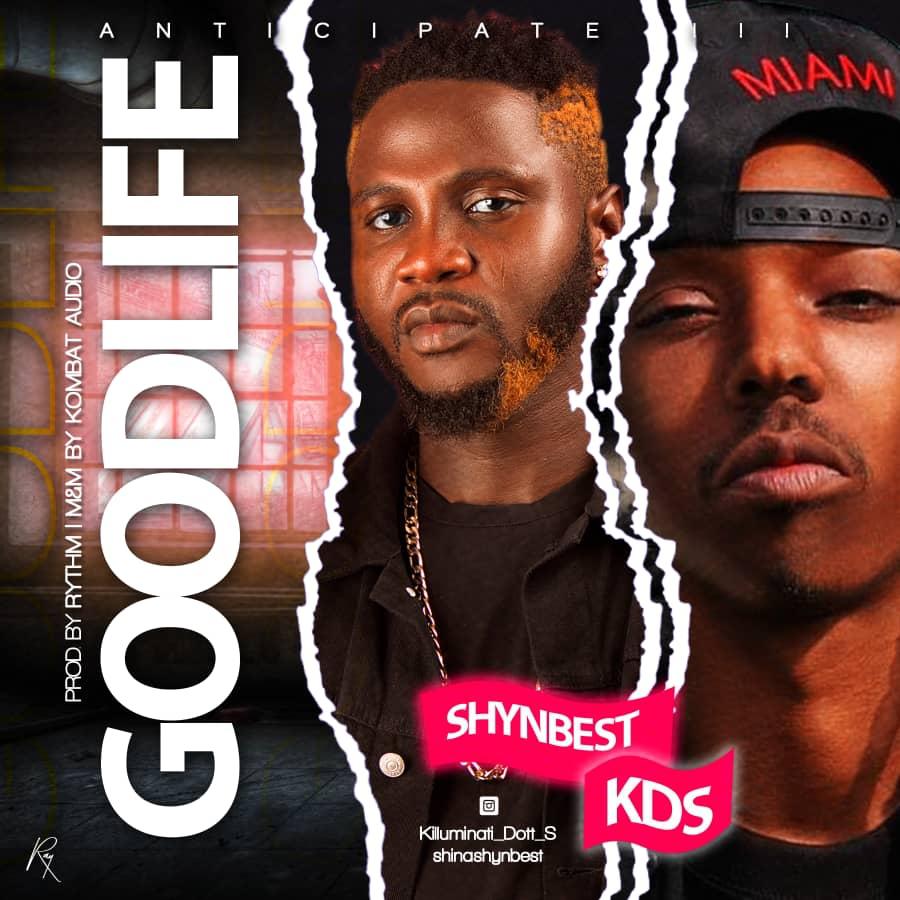 [Music] Shynbest Ft. Kids – Good Life