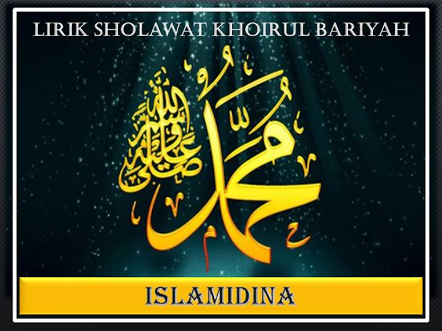 Lirik Sholawat Khoirul Bariyah