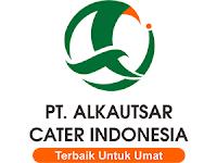 Loker Bulan Januari 2020 Alkautsar Cater Indonesia - Penempatan Yogyakarta dan Solo