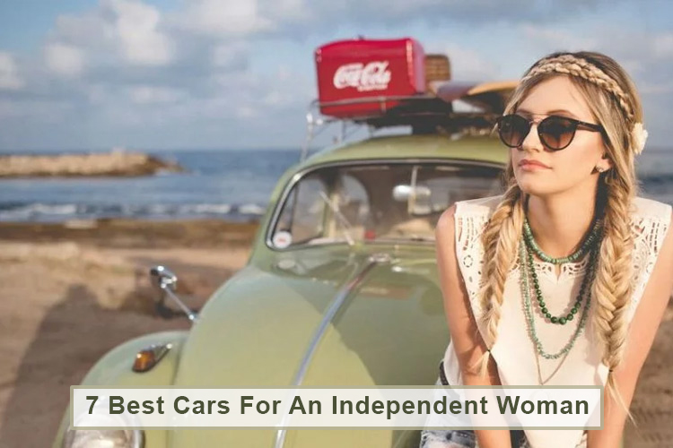 7 Best Cars For An Independent Woman