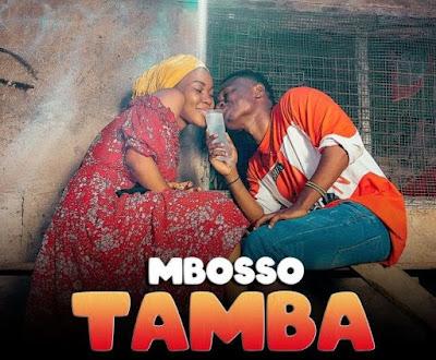 Mbosso – Tamba DOWNLOAD MP3 AUDIO