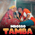 AUDIO | Mbosso – Tamba | Download Mp3