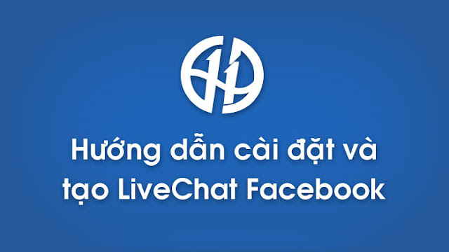 TẠO LIVE CHAT FACEBOOK CHO BLOGSPOT