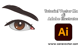 Tutorial membuat vector mata di Adobe Illustrator pc