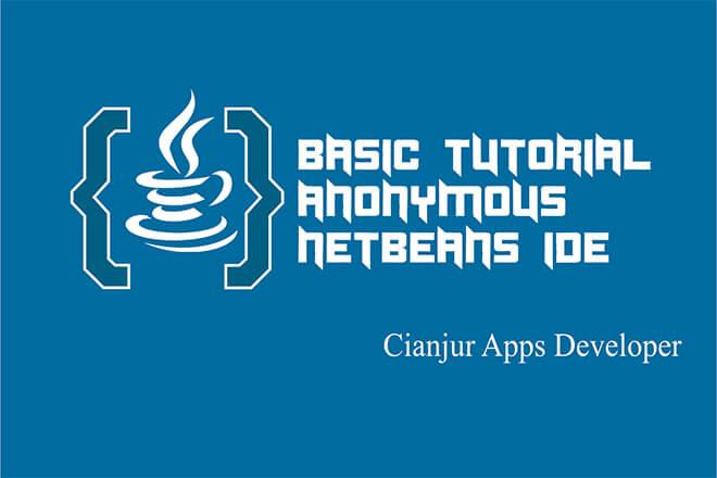 Cara Menggunakan Anonymous Class pada Java