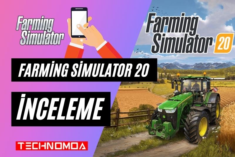 Farming Simulator 20 İnceleme ve Sistem Gereksinimleri!