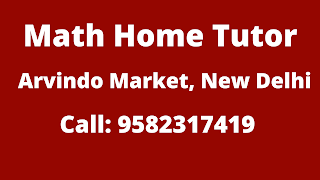Best Maths Tutors for Home Tuition in Arvindo Market, Delhi. Call:9582317419