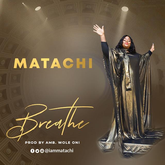 Audio: Matachi – Breathe