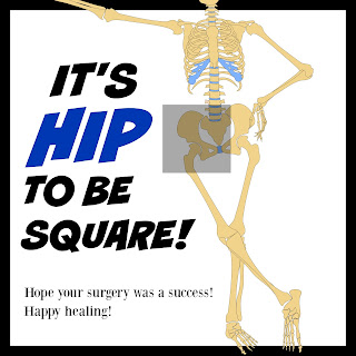 Square gifts for hip surgery