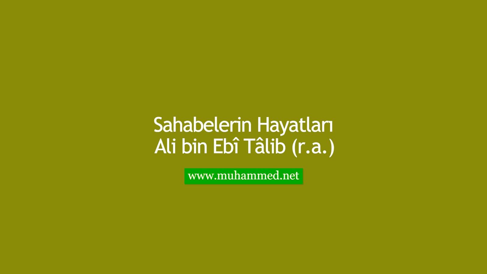 Ali bin Ebî Tâlib (r.a.)