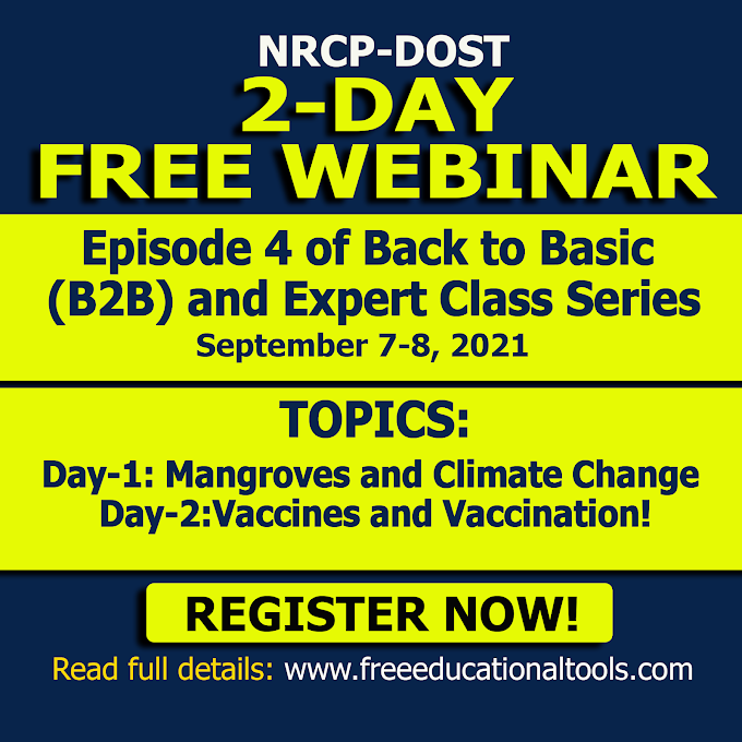 2-Day Free Webinar | Episode 4 Back to Basic (B2B) and Expert Class Series | NRCP-DOST | September 7-8, 2021