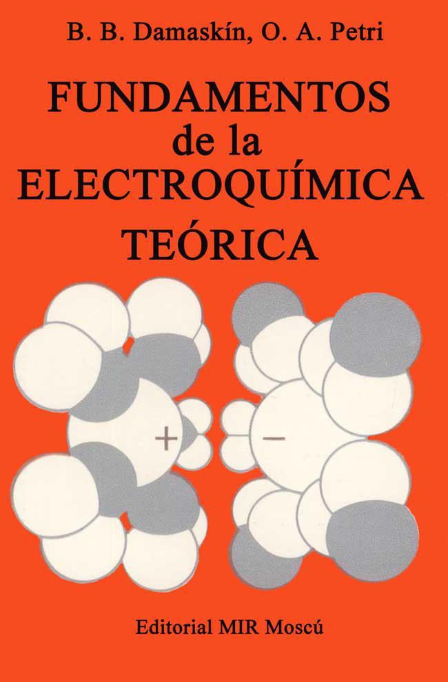 Fundamentos de la electroquímica teórica – B. B. Damaskín