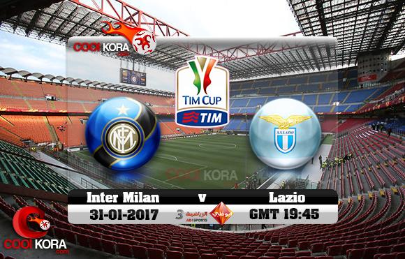 مشاهدة مباراة إنتر ميلان ولاتسيو اليوم 31-1-2017 في كأس إيطاليا
