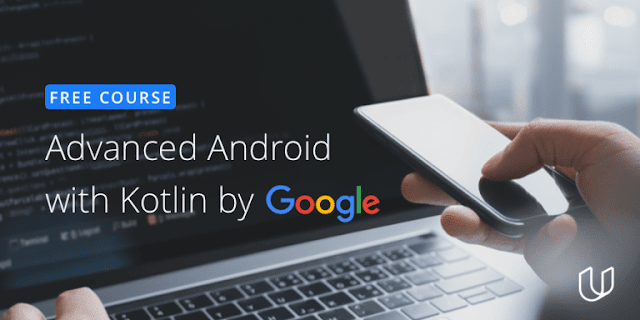 Learn Free Advanced Android Course With Google