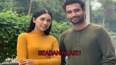 Sinopsis Drama Seadanya Aku (TV3)
