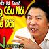 Những phát biểu ĐỂ ĐỜI của ông Nguyễn Bá Thanh khi xưa