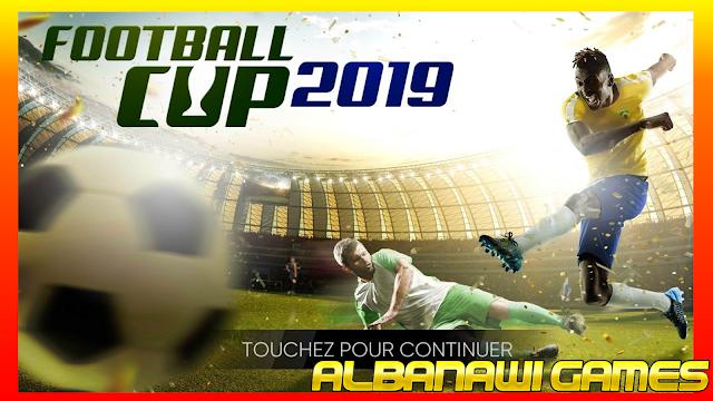 تحميل لعبة Football Cup 2019 للأندرويد من الميديا فاير