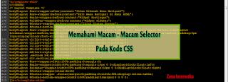 Mengenal Macam Macam Selector Pada Kode CSS