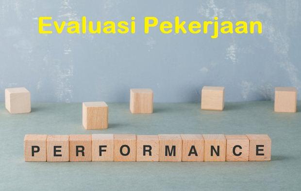 Metode Dan Tujuan Utama Evaluasi Pekerjaan