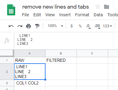 因remove new lines and tabs 」 File Edit View Insert Format Data Tools ~~ EP g ﹣ ﹩ %乙逄U3 LINE! LINE 2 LINE: 。 * s 1 [RAW FILTERED LINET ﹕ JUNE 2 LINE3 1 ﹕ coLtcol
