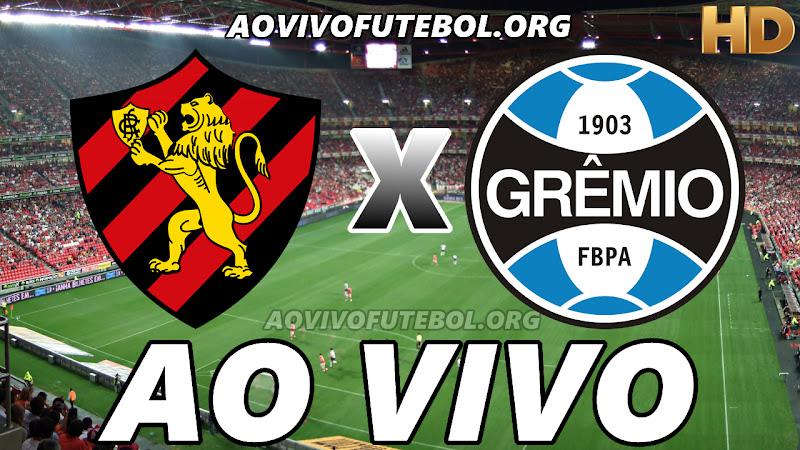 Sport x Grêmio Ao Vivo Hoje em HD