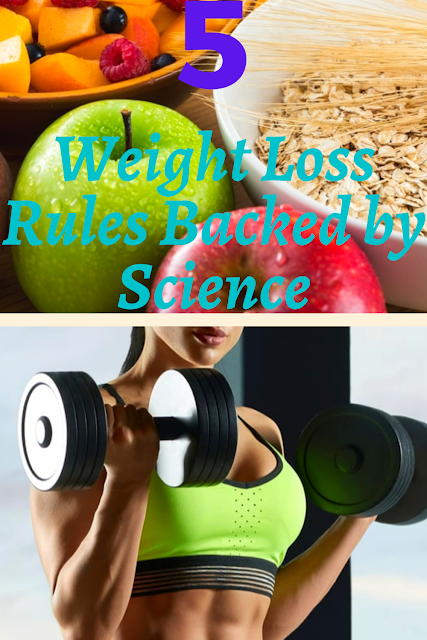 5 Weight Loss Rules Backed by Science